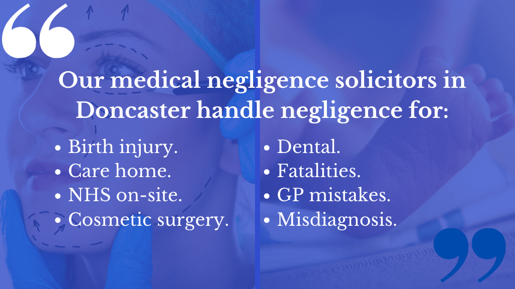 Medical Negligence Solicitors in Doncaster to help you make a claim