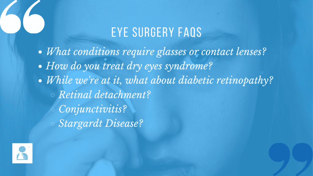 Some common eye conditions arouse common questions from the public. We answer them with our A-Z Glossary of Eye Conditions and Surgery