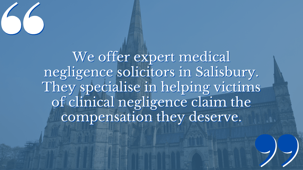 Medical Negligence Solicitors in Salisbury